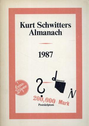 クルト・シュヴィッターズ Kurt Schwitters Almanach 1987/