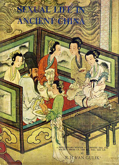 Sexual Life in Ancient China/