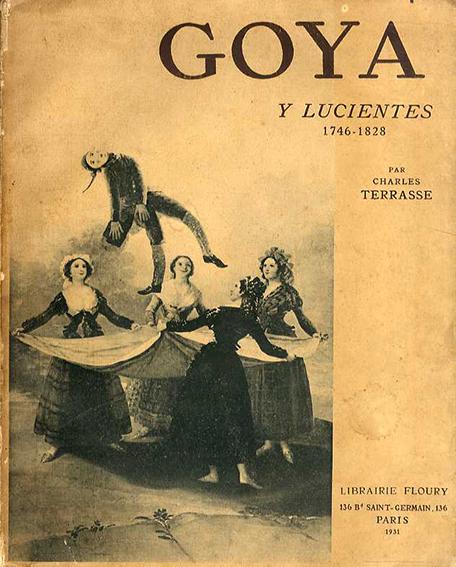 フランシスコ・デ・ゴヤ Goya y Lucientes 1746-1828/