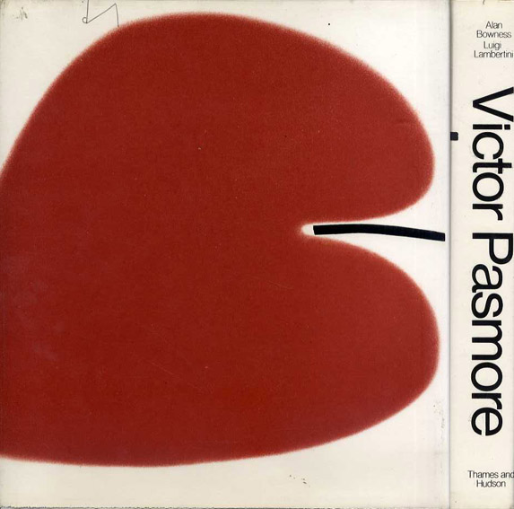 ヴィクター・パスモア カタログ・レゾネ Victor Pasmore:A Catalogue Raisonné (Raisonne) of the Paintings, Constructions and Graphics 1926-1979/