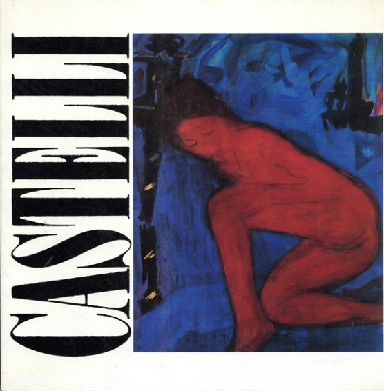 ルチアーノ・カステッリ Luciano Castelli: Bilder 1972-1988/Luciano Castelli