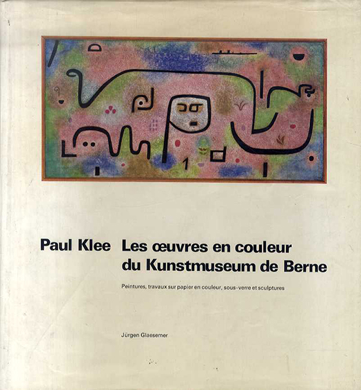 パウル・クレー  Paul Klee: Les oeuvres en Couleur/Paul Klee