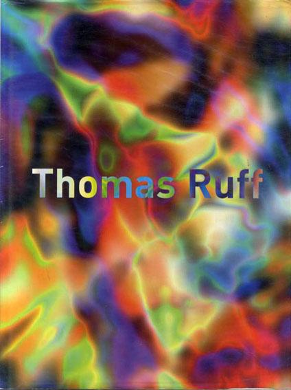 トーマス・ルフ写真集 Thomas Ruff: Fotografien 1979 - heute/Matthias Winzen編 Per Boym他解説