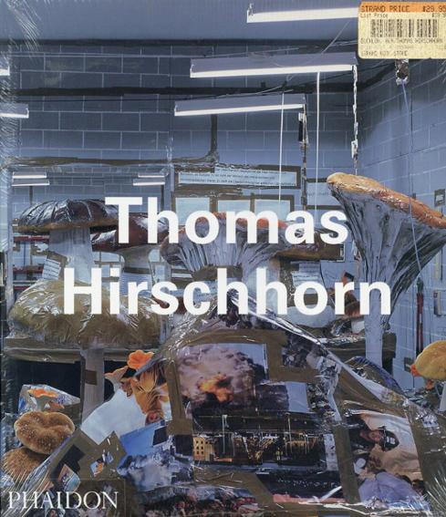 トーマス・ヒルシュホルン Thomas Hirschhorn/Thomas Hirschhorn