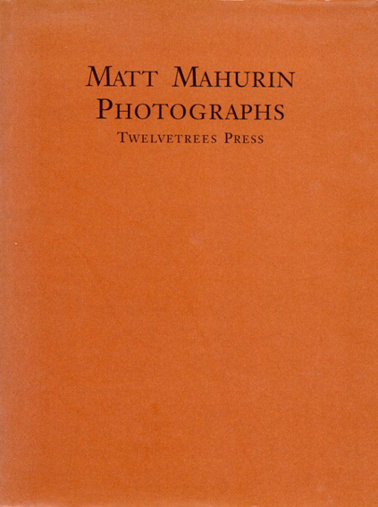 マット・マハリン写真集 Matt Mahurin: Photographs/Matt Mahurin