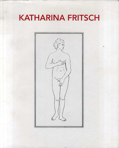 カタリーナ・フリッチュ Katharina Fritsch/