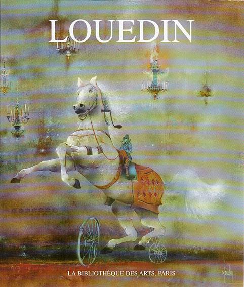バーナード・ルーダン Louedin/Philippe Le Guillou