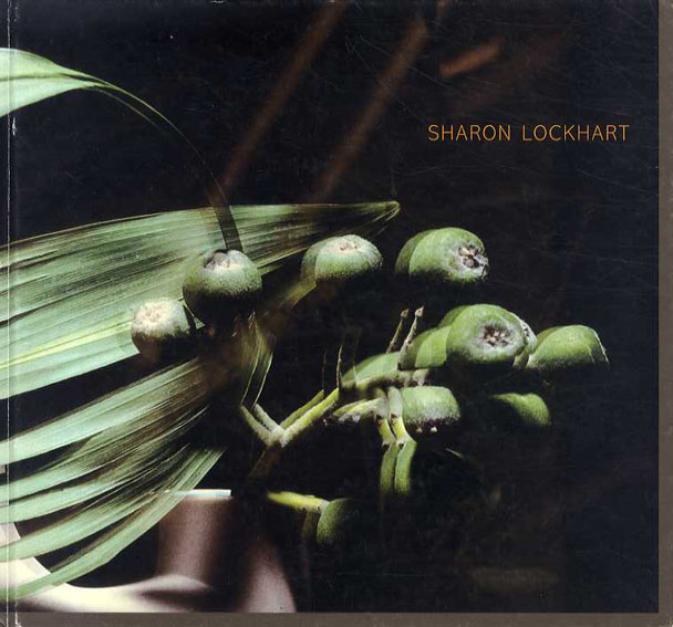 シャロン・ロックハート Sharon Lockhart/Norman Bryson/Dominic Molon