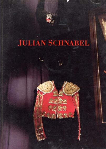 ジュリアン・シュナーベル Julian Schnabel: Sculpture 1987-1990/Julian Schnabel
