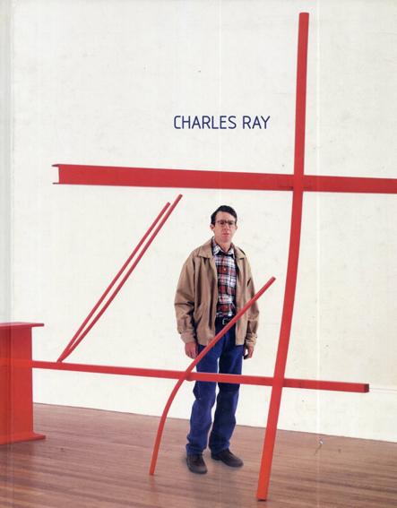 チャールズ・レイ Charles Ray/Paul Schimmel/Lisa Phillips/Calif/Museum of Contemporary Art Los Angeles