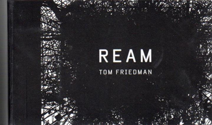 トム・フリードマン Tom Friedman: Ream. Flip Book/
