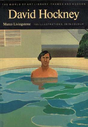 デイヴィッド・ホックニー David Hockney/Marco Livingstone