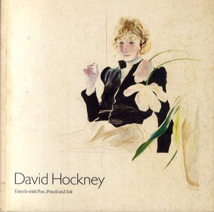 デイヴィッド・ホックニー David Hockney: Travels with Pen, Pencil and Ink/David Hockney