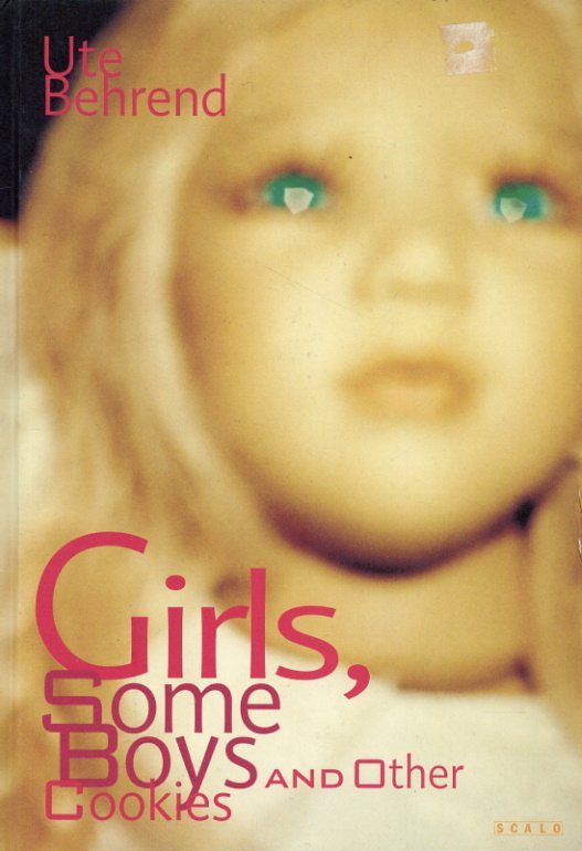 ウテ・ベーレント写真集 Ute Behrend: Girls, Some Boys and Other Cookies/Ute Behrend