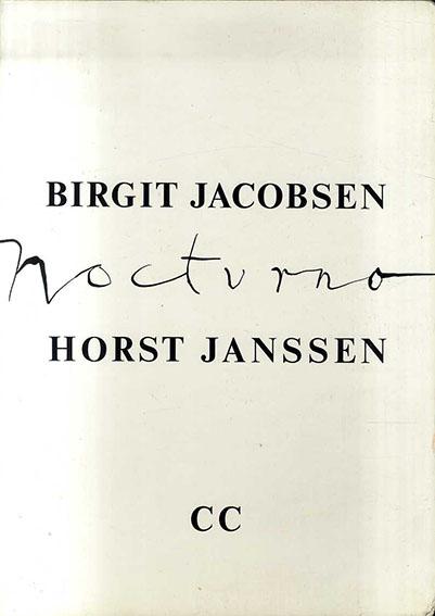 ホルスト・ヤンセン Horst Janssen: Nocturno/Birgit Jacobsen