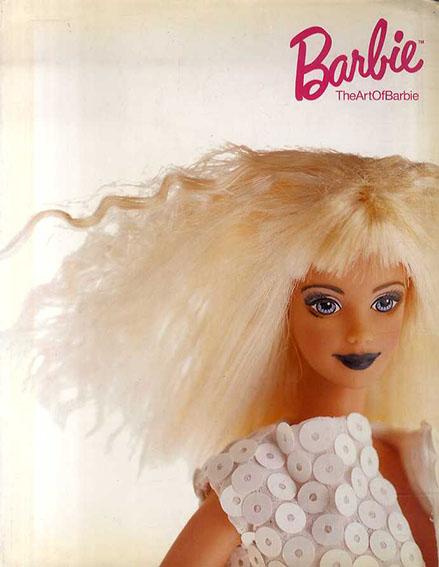 バービー人形 Barbie, The Art of Barbie/