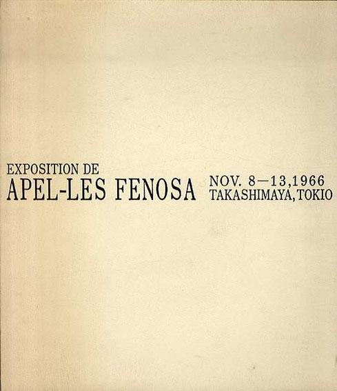 アペル・フェノザ Apel-Les Fenosa/