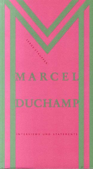 マルセル・デュシャン Marcel Duchamp: Interviews und Statements/