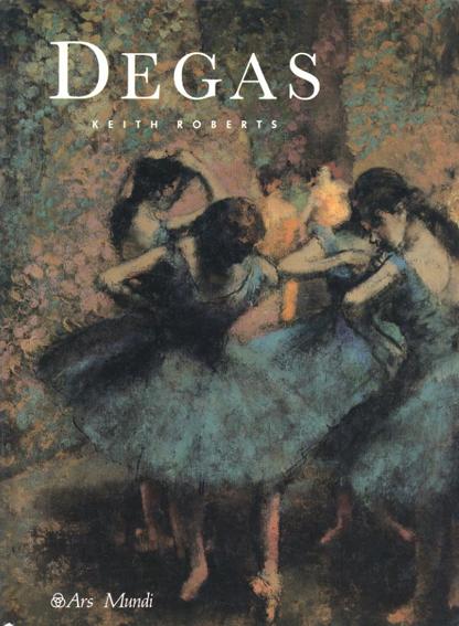 エドガー・ドガ Degas/Edgar Degas