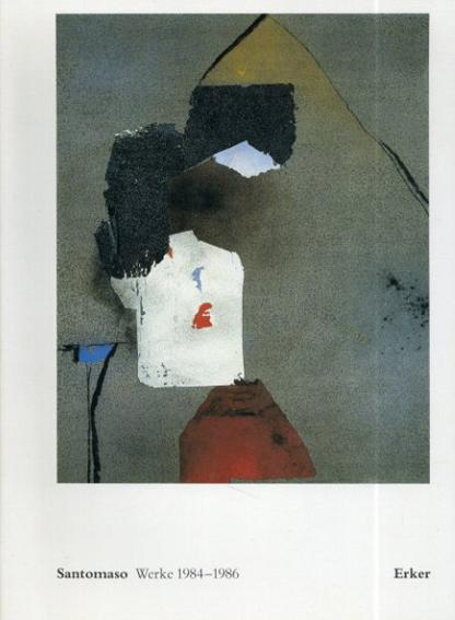 ジュゼッペ・サントマーソ Giuseppe Santomaso: Werke 1984-1986/