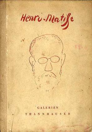 ヘンリ・マティス Henri Matisse: Mit Geleitwort Von Prof. Hans Purrmann und 64 Abbildungen/