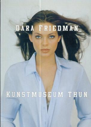 Dara Friedman/