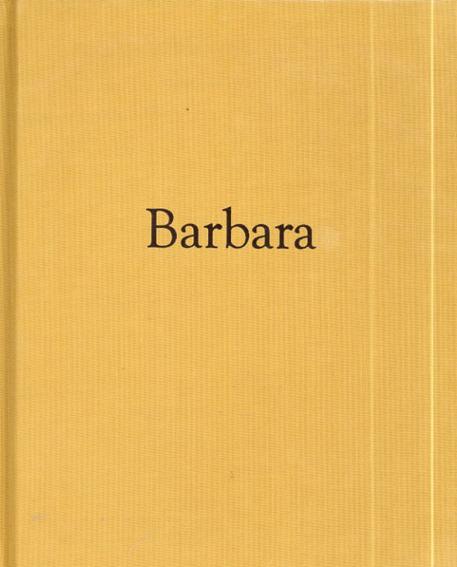 アンドレア・モディカ Andrea Modica: Barbara/Andrea Modica