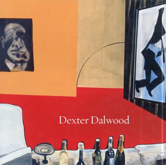 デクスター・ダルウッド Dexter Dalwood/Dexter Dalwood/ Tom Morton