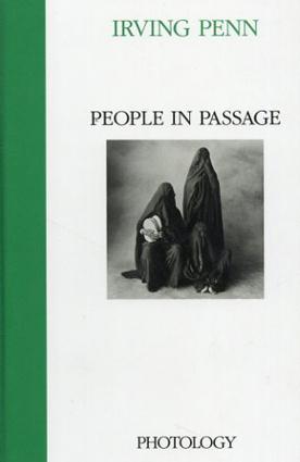 アーヴィング・ペン写真集 People in Passage/Irving Penn