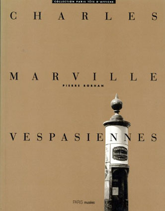 シャルル・マルヴィル Charles Marville: Vespasiennes/Charles Marville
