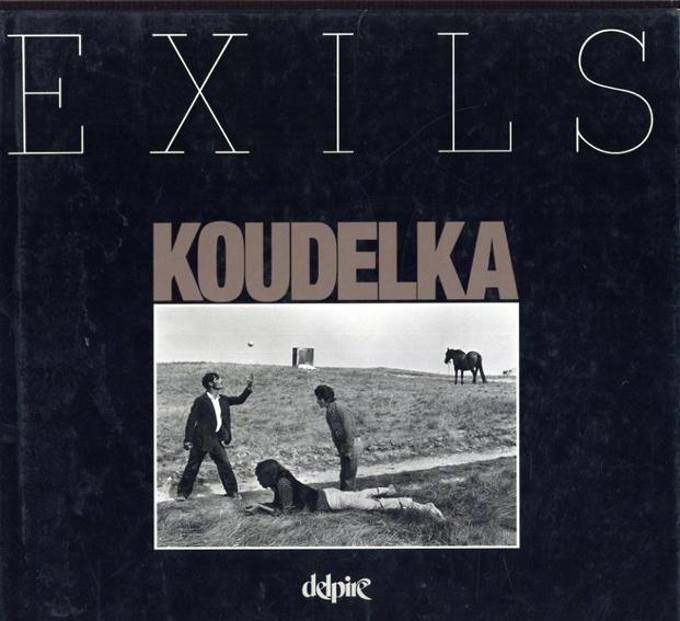 ジョセフ・クーデルカ写真集 Josef Koudelka: Exils /Josef Koudelka写 Czeslaw Milos