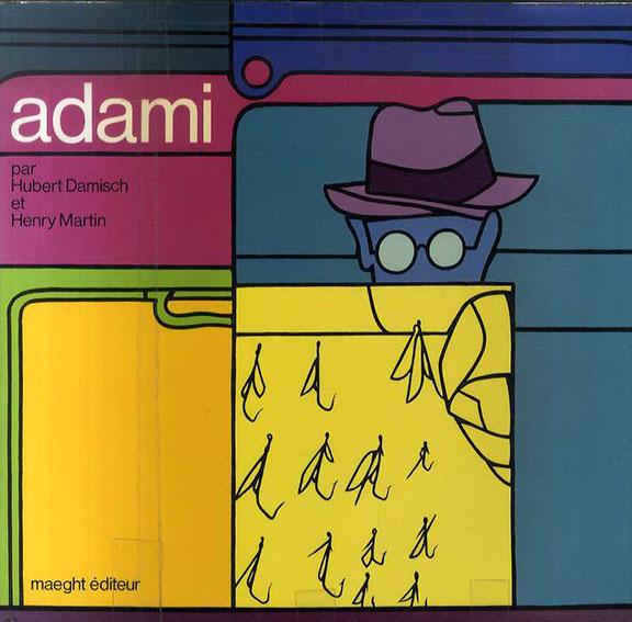 ヴァレリオ・アダミ Adami: di Hubert Damisch e Henry Martin/Adami