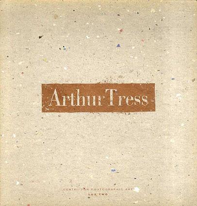 アーサー・トレス Arthur Tress/