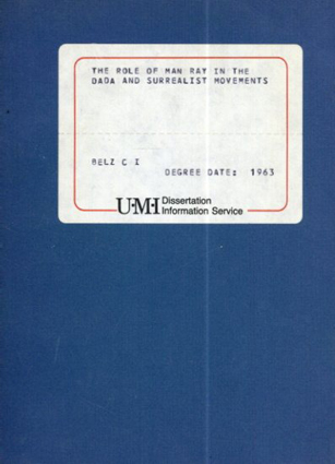 マン・レイ The Role of Man Ray in The DADA and Surrealist Movements/Belz C. I