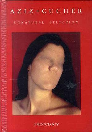 Aziz+Cucher: Unnatural Selection/Aziz and Cucher