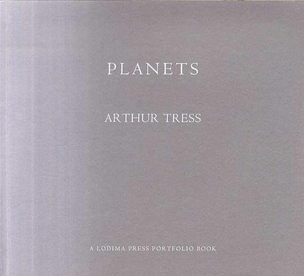 アーサー・トレス写真集 Planets/Arthur Tress