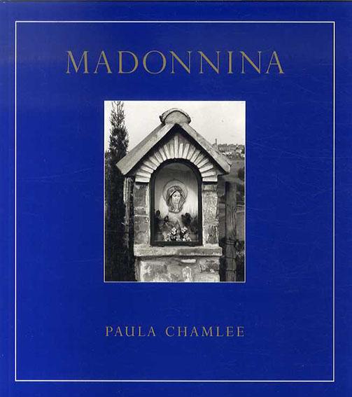 ポーラ・チャムリー写真集 Madonnina/Paula Chamlee