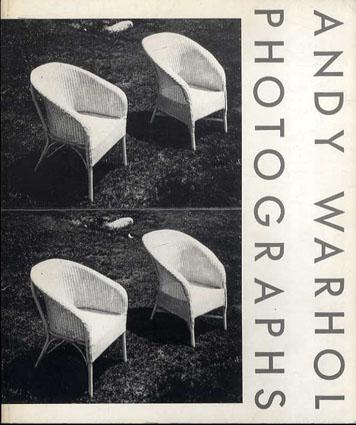 アンディ・ウォーホル フォトグラフス Photographs/Andy Wharhol