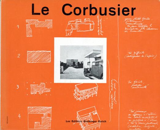ル・コルビュジエ Le Corbusier et Pierre Jeanneret: Oeuvre Complete de 1910-1929/ル・コルビュジエ/ピエール・ジャンヌレ