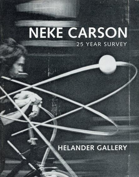Neke Carson: 25 Year Survey/