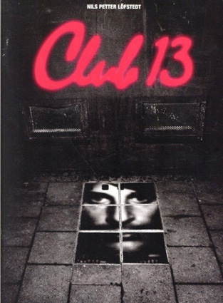 ニルス・ペッター・レフステット Club 13/Nils Petter Lofstedt