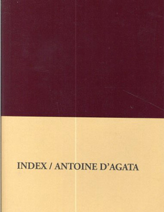 アントワーヌ・ダガタ Antoine D'agata: Index/