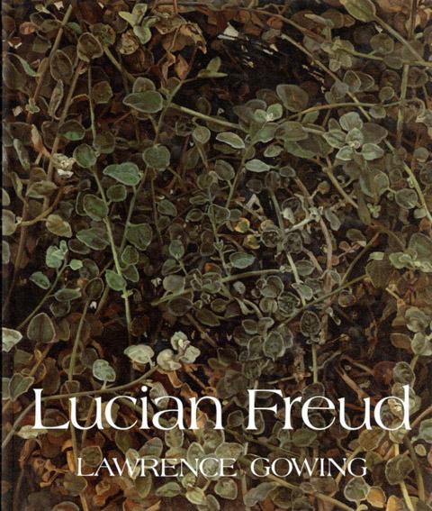 ルシアン・フロイド Lucian Freud/Sir Lawrence Gowing