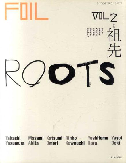 Foil フォイル Vol.2 特集:祖先 SNOOZER 2003年5月号増刊/