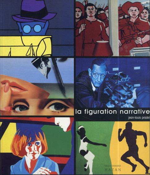 La Figuration Narrative: 1960-2000/