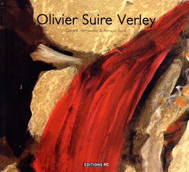 オリヴィエ・スイル・ヴェルレイ Olivier Suire Verley/Hernandez Gerard