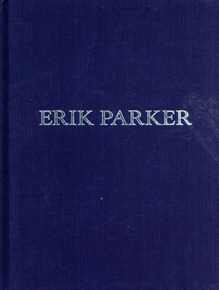 エリック・パーカー Erik Parker: Personae/