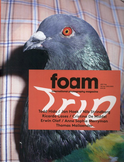 Foam Magazine Winter 2012/2013 #33 Trip/
