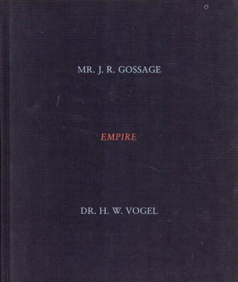 ジョン・ゴセージ John Gossage: Empire: A History Book/John Gossage