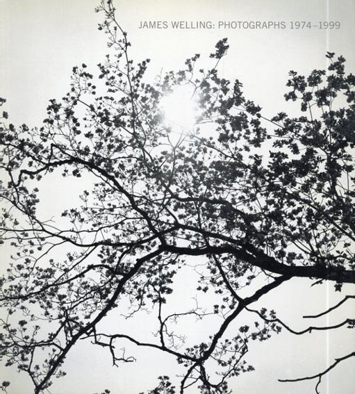 ジェームズ・ウェリング James Welling:Photographs 1974-1999/Rogers